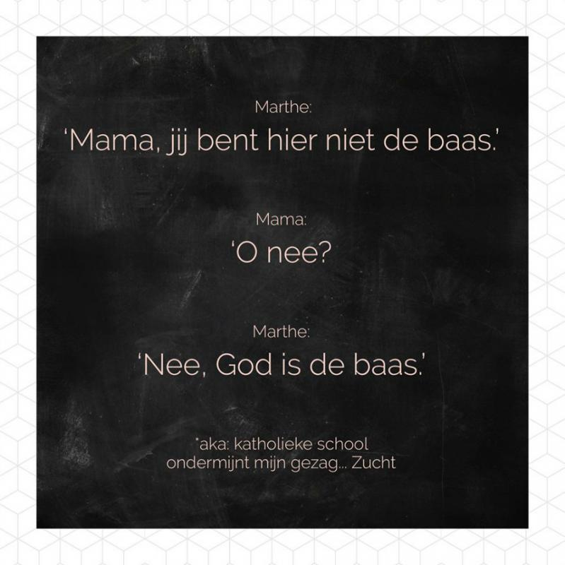 Quote: mama is niet de baas