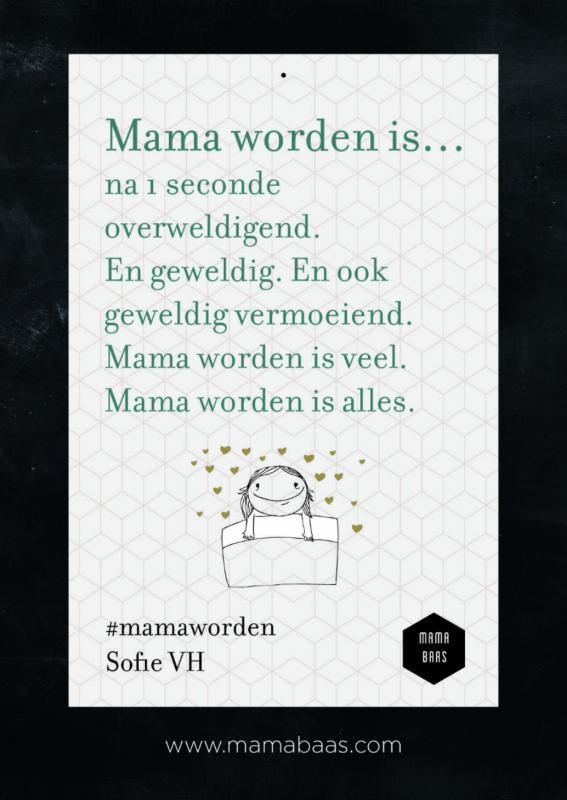 Quote: mama worden is alles